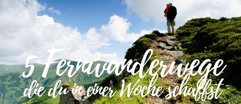 5 Fernwanderwege in Deutschland