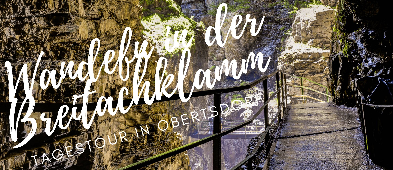 Tagestour Breitachsklamm